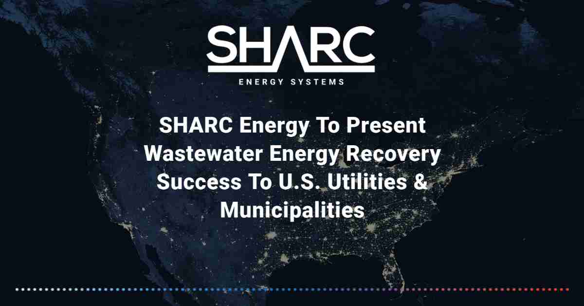 Image representing SHARC Energy to Present Wastewater Energy Recovery Success to U.S. Utilities & Municipalities
